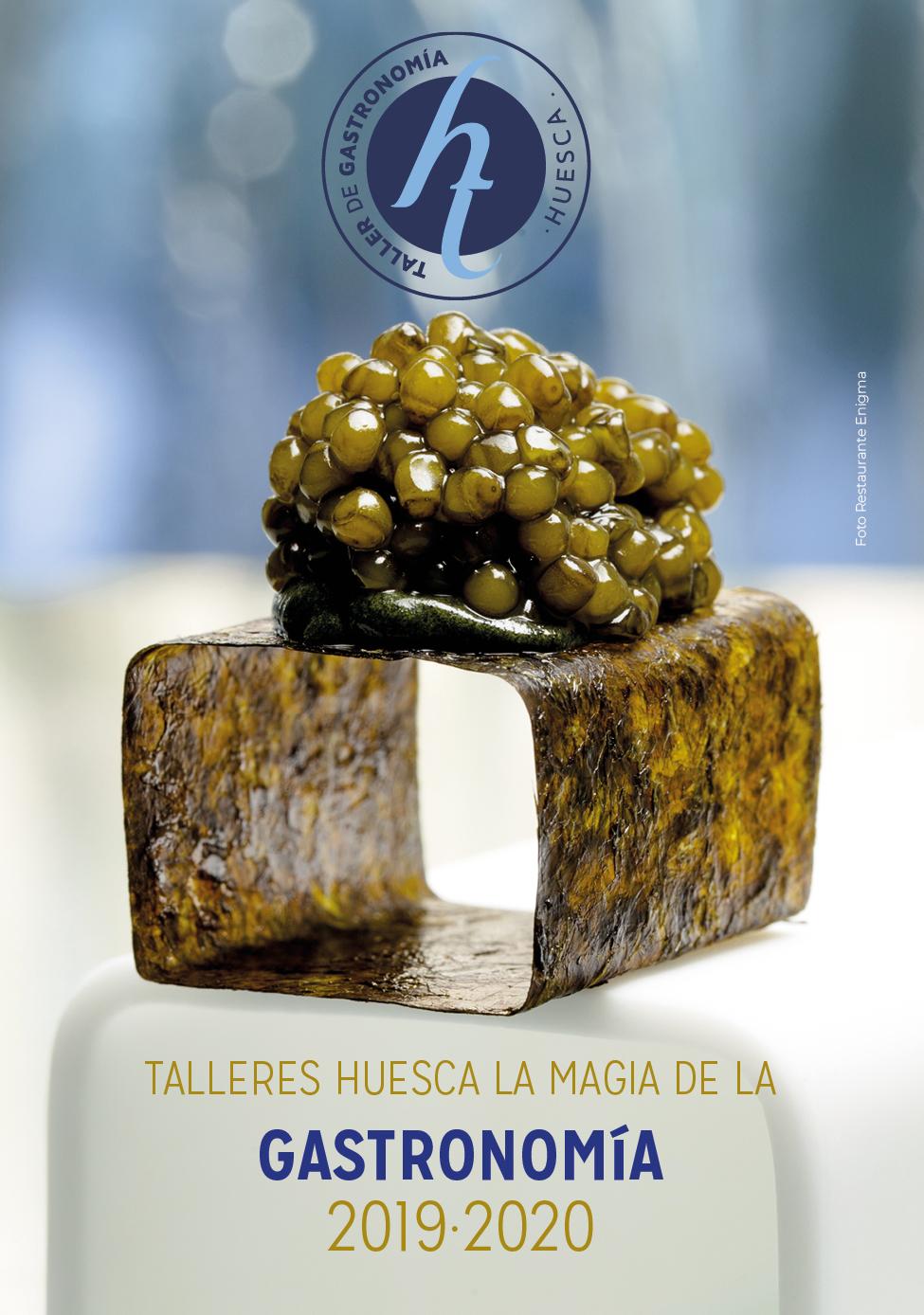 """La XVI edición de los """"Talleres Huesca la Magia de la Gastronomía """", excelencia en formación para el sector."""